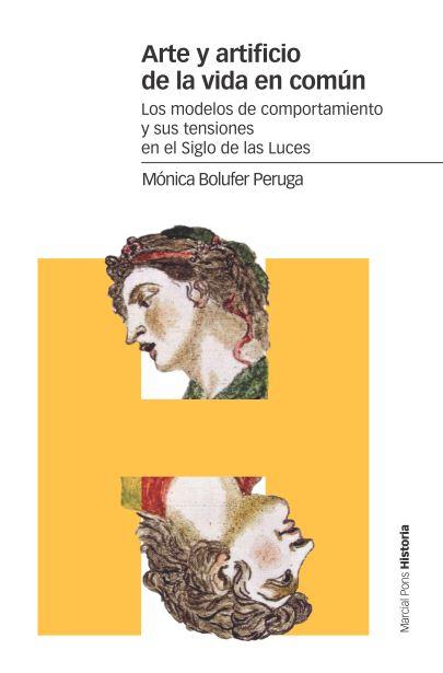 ARTE Y ARTIFICIO DE LA VIDA EN COMÚN                                            LOS MODELOS DE