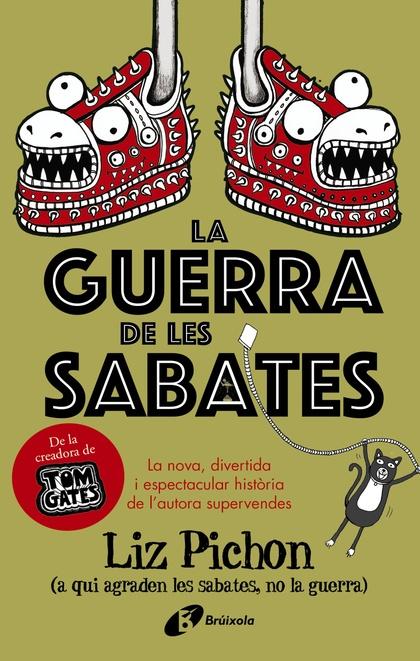 LA GUERRA DE LES SABATES.