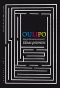 IDEAS POTENTES 1 : ATLAS DE LITERATURA POTENCIAL