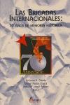LAS BRIGADAS INTERNACIONALES: 70 AÑOS DE MEMORIA HISTÓRICA : ACTAS DEL CONGRESO INTERNACIONAL C