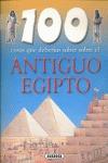 100 COSAS QUE DEBERÍAS SABER SOBRE EL ANTIGUO EGIPTO