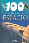100 COSAS QUE DEBERÍAS SABER SOBRE EL ESPACIO