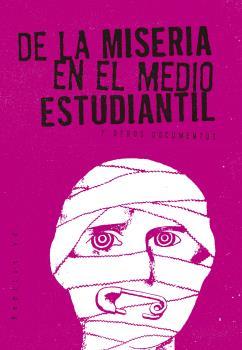 DE LA MISERIA EN EL MEDIO ESTUDIANTIL                                           Y OTROS DOCUMEN