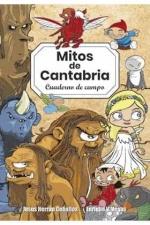 MITOS DE CANTABRIA. CUADERNO DE CAMPO.