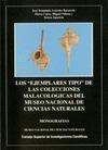 LOS EJEMPLARES TIPO DE LAS COLECCIONES MALACOLÓGICAS DEL MUSEO NACIONAL DE CIENC.