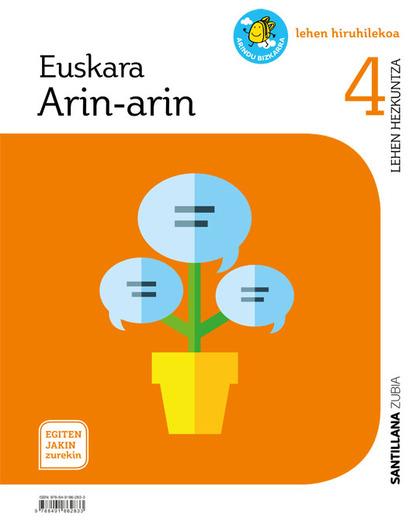 EUSKARA ARIN-ARIN LETRAZ LETRA 4 LEHEN HIRUHILEKOA EGITEN JAKIN ZUREKIN