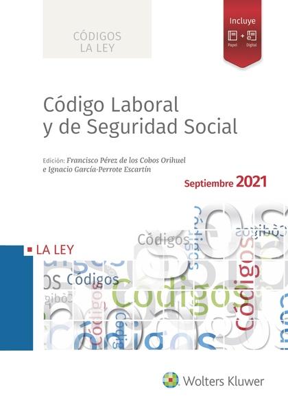 CÓDIGO LABORAL Y DE SEGURIDAD SOCIAL 2021.