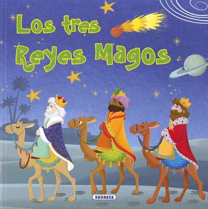 LOS TRES REYES MAGOS