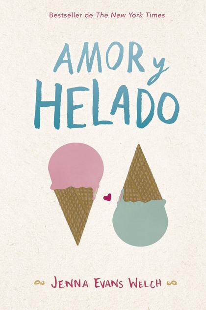 AMOR Y HELADO.