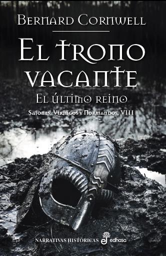 EL TRONO VACANTE: SAJONES, VIKINGOS Y NORMANDOS VIII.