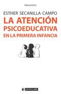 LA ATENCIÓN PSICOEDUCATIVA EN LA PRIMERA INFANCIA. EVALUACIÓN DE CENTROS, SERVICIOS Y PROGRAMAS