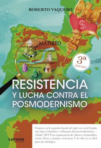 RESISTENCIA Y LUCHA CONTRA EL POSMODERNISMO.