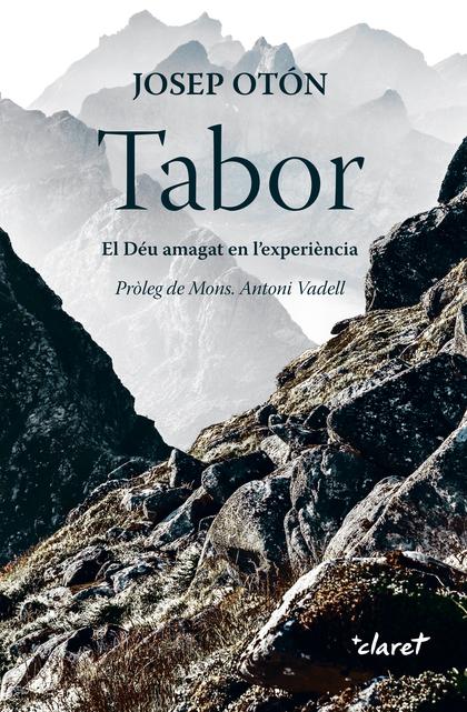 TABOR                                                                           EL DÉU AMAGAT E