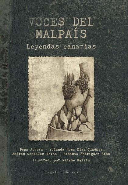 VOCES DEL MALPAÍS. LEYENDAS CANARIAS.