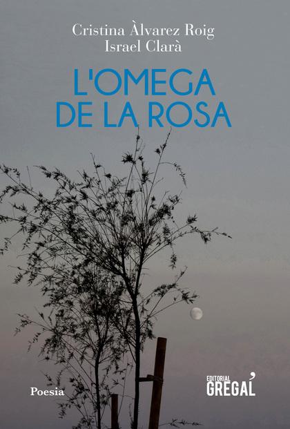 L´OMEGA DE LA ROSA.