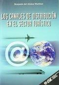 LOS CANALES DE DISTRIBUCIÓN EN EL SECTOR TURÍSTICO.