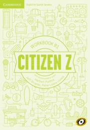 CITIZEN Z B1 WORKBOOK WITH DOWNLOADABLE AUDIO.