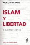 ISLAM Y LIBERTAD : EL MALENTENDIDO HISTÓRICO