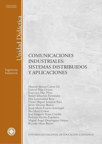 COMUNICACIONES INDUSTRIALES : SISTEMAS DISTRIBUIDOS Y APLICACIONES