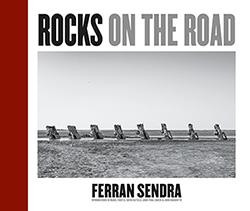 ROCKS ON THE ROAD. INTRODUCCIONS DE MANEL FUENTES, DAVID CASTILLO, JORDI VIDAL SABATA & JORDI B