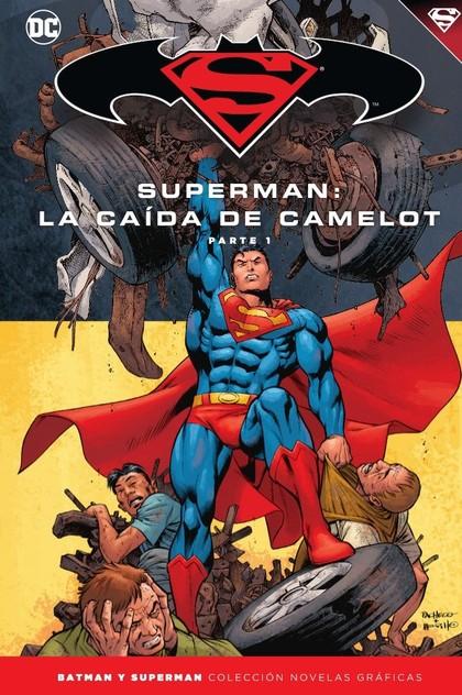 BATMAN Y SUPERMAN - COLECCIÓN NOVELAS GRÁFICAS NÚM. 39: SUPERMAN: LA CAÍDA DE CA.