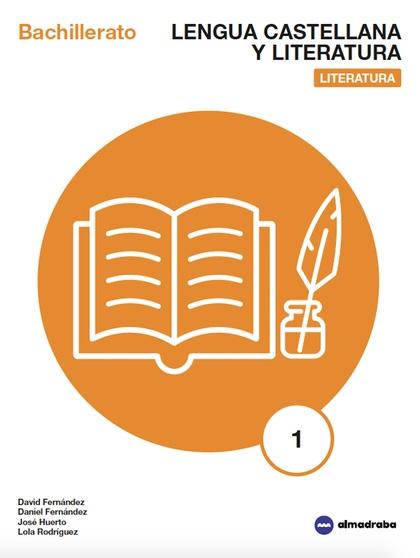 LENGUA CASTELLANA Y LITERATURA: LITERATURA 1 BACH.