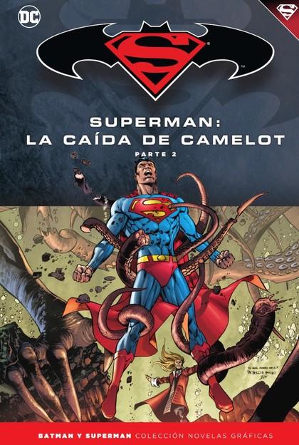 BATMAN Y SUPERMAN - COLECCIÓN NOVELAS GRÁFICAS NÚM. 40: SUPERMAN: LA CAÍDA DE CA.