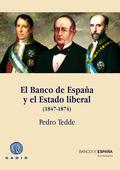 EL BANCO DE ESPAÑA Y EL ESTADO LIBERAL (1847-1874).
