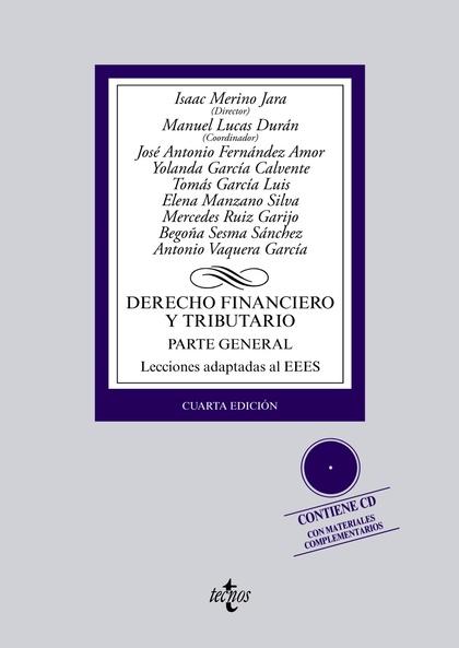 DERECHO FINANCIERO Y TRIBUTARIO : PARTE GENERAL : LECCIONES ADAPTADAS AL EEES