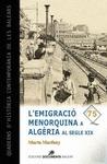 L?EMIGRACIÓ MENORQUINA A ALGÈRIA AL SEGLE XIX