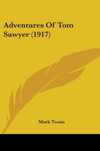 ADVENTURES OF TOM SAWYER (1917)