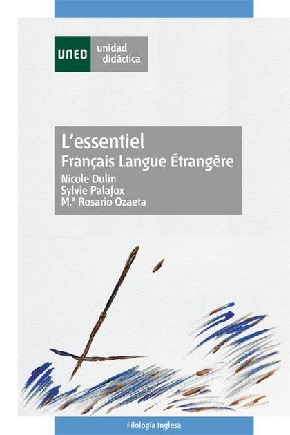 L´ESSENTIEL : FRANÇAIS LANGUE ÉTRANGÈRE