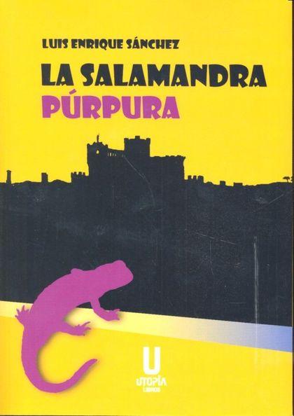 SALAMANDRA PURPURA,LA