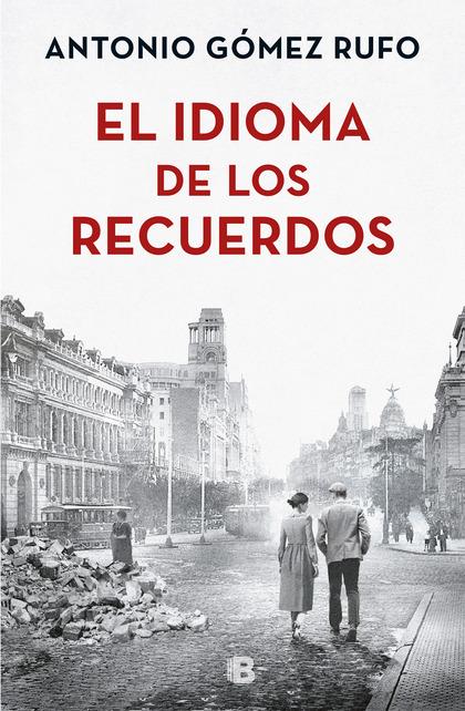 EL IDIOMA DE LOS RECUERDOS.