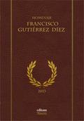 HOMENAJE A FRANCISCO GUITÉRREZ DÍEZ