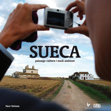 SUECA : PAISATGE, CULTURA I MEDI AMBIENT
