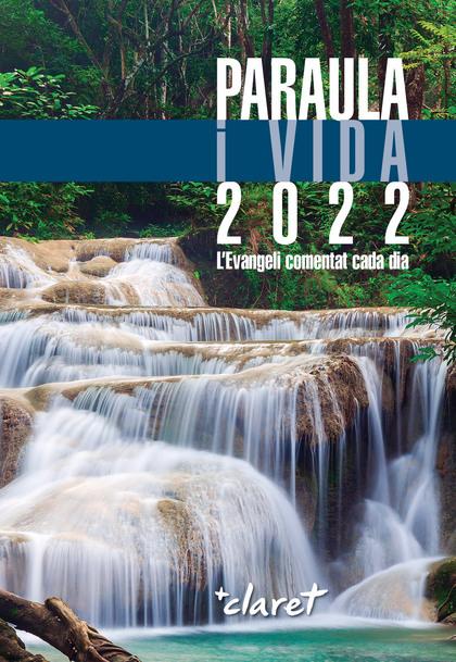 PARAULA I VIDA 2022                                                             L´EVANGELI COME