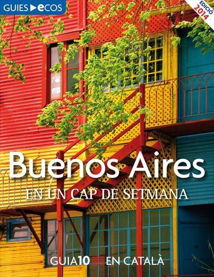Buenos Aires. En un cap de setmana