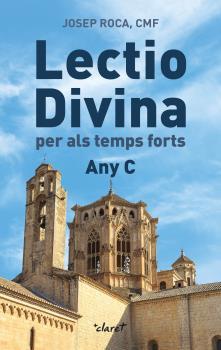 LECTIO DIVINA. PER ALS TEMPS FORTS. ANY C