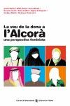 LA VEU DE LA DONA A L´ALCORÀ : UNA PERSPECTIVA FEMINISTA