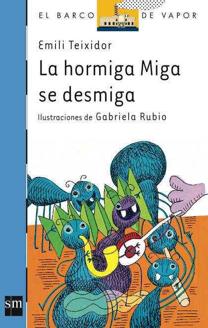 HORMIGA MIGA SE DESMIGA BVA 86