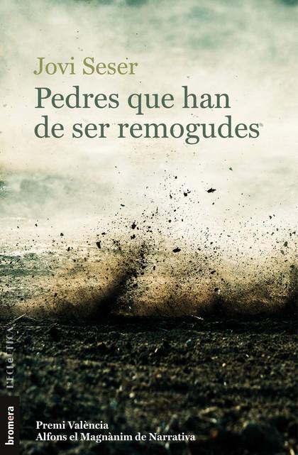 PEDRES QUE HAN DE SER REMOGUDES.