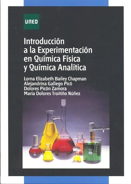 INTRODUCCIÓN A LA EXPERIMENTACIÓN EN QUÍMICA FÍSICA Y QUÍMINCA ANALÍTICA