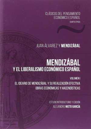 MENDIZÁBAL Y EL LIBERALISMO ECONÓMICO ESPAÑOL. VOL. I.