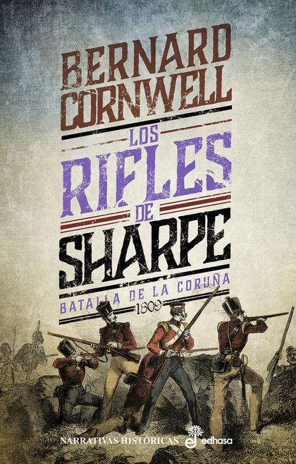 LOS RIFLES DE SHARPE. BATALLA DE LA CORUÑA (1809)