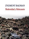 MODERNIDAD Y HOLOCAUSTO NE. 7ª EDICIÓN
