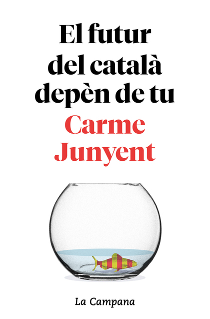EL FUTUR DEL CATALÀ DEPÈN DE TU.