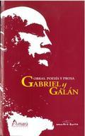 OBRAS POESIA Y PROSA GABRIEL Y GALAN.