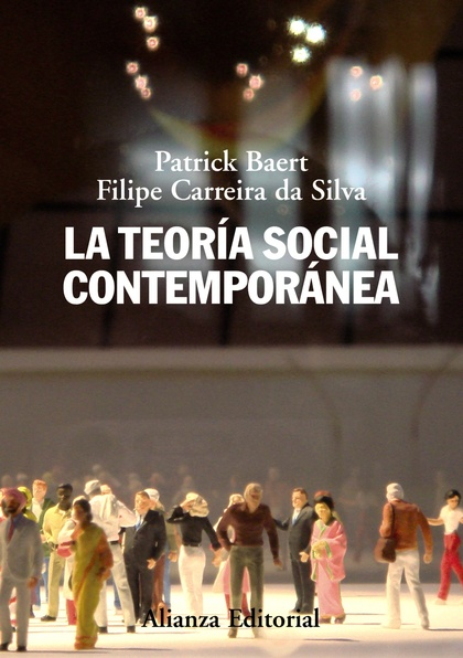 LA TEORÍA SOCIAL CONTEMPORÁNEA