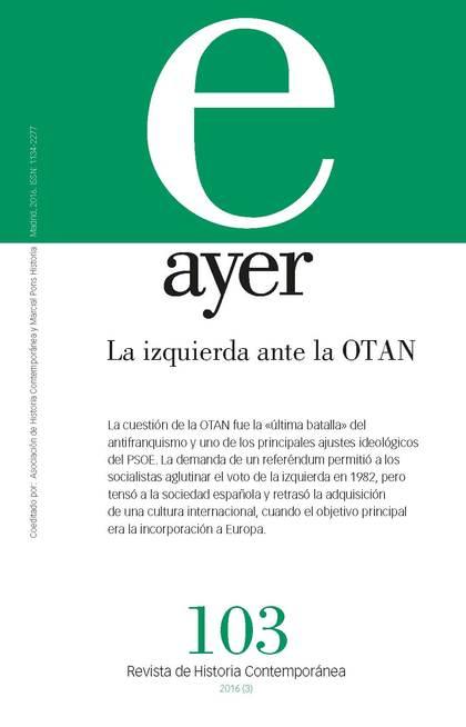 LA IZQUIERDA ANTE LA OTAN                                                       AYER 103